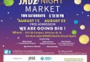 Jade District Night Market Aug 15th & 22nd